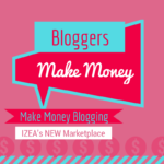 Bloggers Make Money Blogging with IZEA's NEW Marketplace 150x150 5 Ways To Make Money Blogging