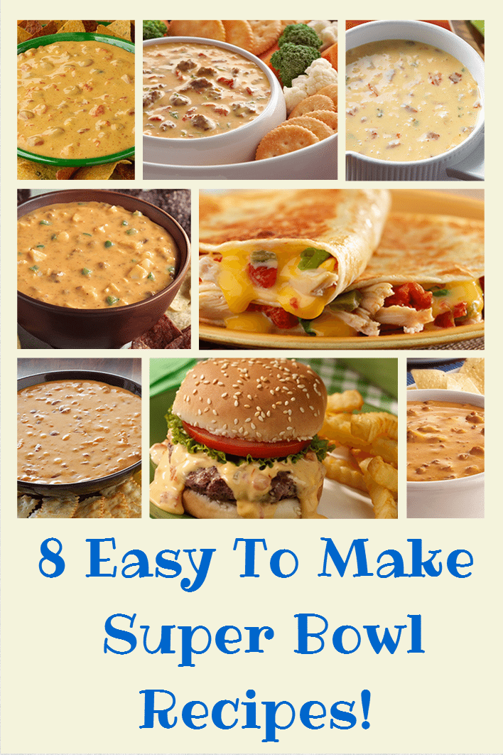 Easy to make Super Bowl Recipes