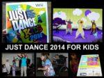 FUN VIDEO GAMES FOR KIDS JUST DANCE 2014 FOR KIDS