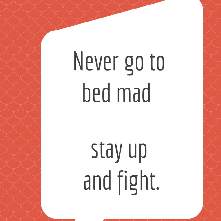 """Funny Quotes for Valentine's Day on orange background """"never go to bed mad, stay up and fight"""""""