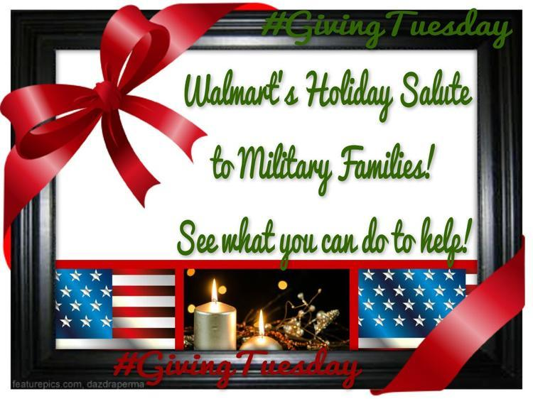 Walmart's Holiday Salute to Military Families #GivingTuesday