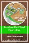 Keep Hardwood Floors Clean With The Swiffer Sweep & Trap