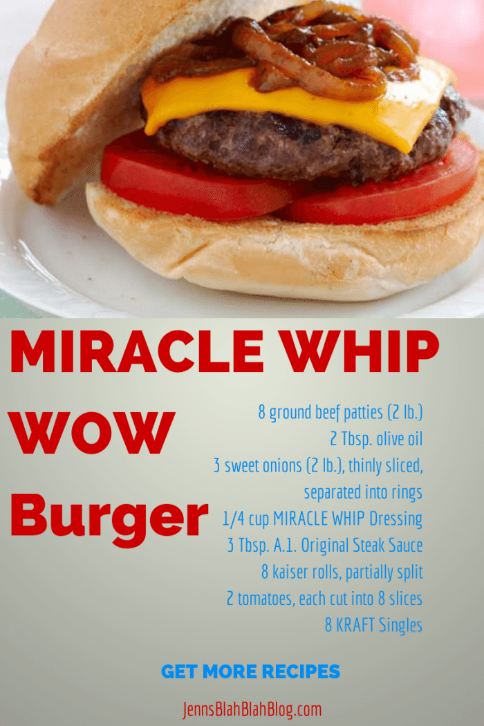 MIRACLE WHIP WoW Burgers Recipe for the Grill