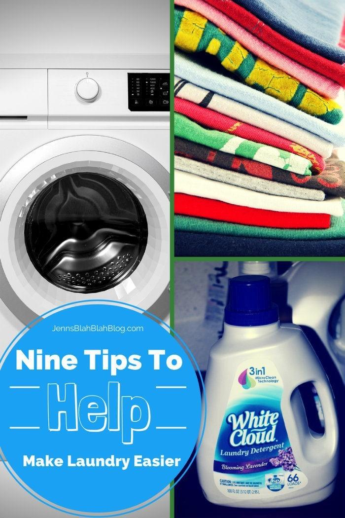 Nine Tips To HELP MAKE LAUNDRY EASIER