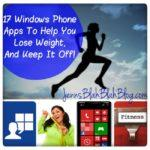 17 Windows Phone Apps To Help You Lose Weight, And Keep It Off!