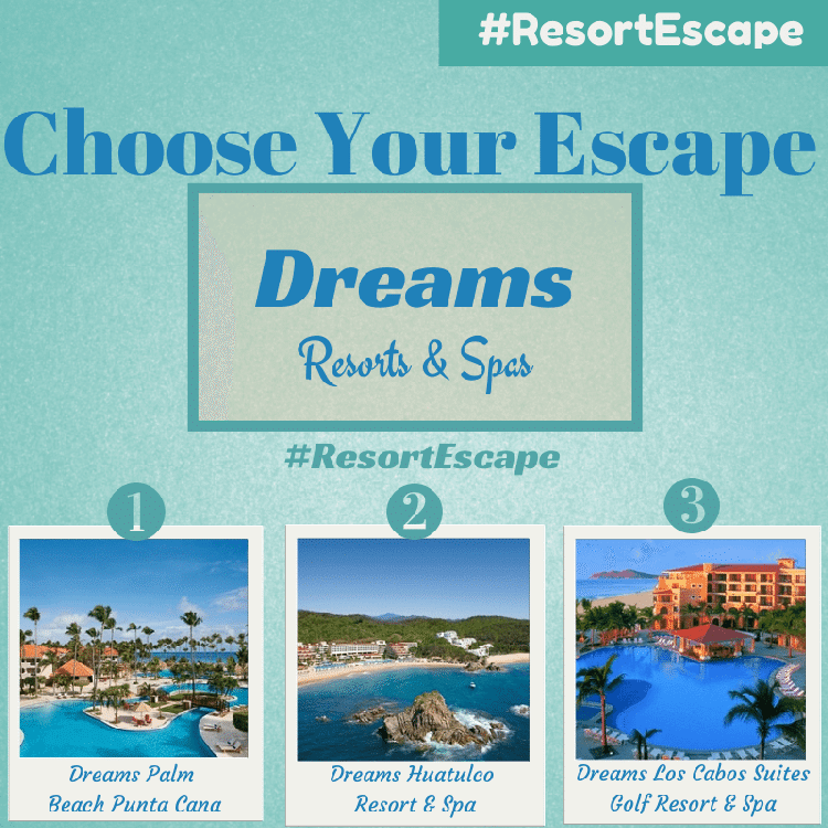 """Choose Your Escape"" Learn How We Can Win A Dream Vacation #ResortEscape"