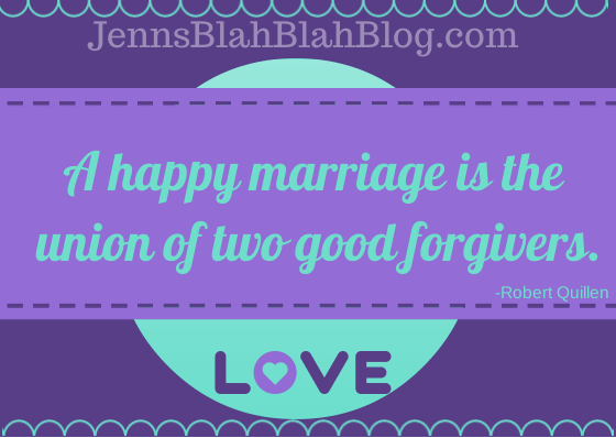 "Quote ""a happy marriage is the union of two good forgivers"" written in blue with purple background"