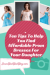 ten tips to help you find affordable prom dresses for your daughter 100x150 Teen Driving | Three Tips To Keep Teen Safe Behind The Wheel